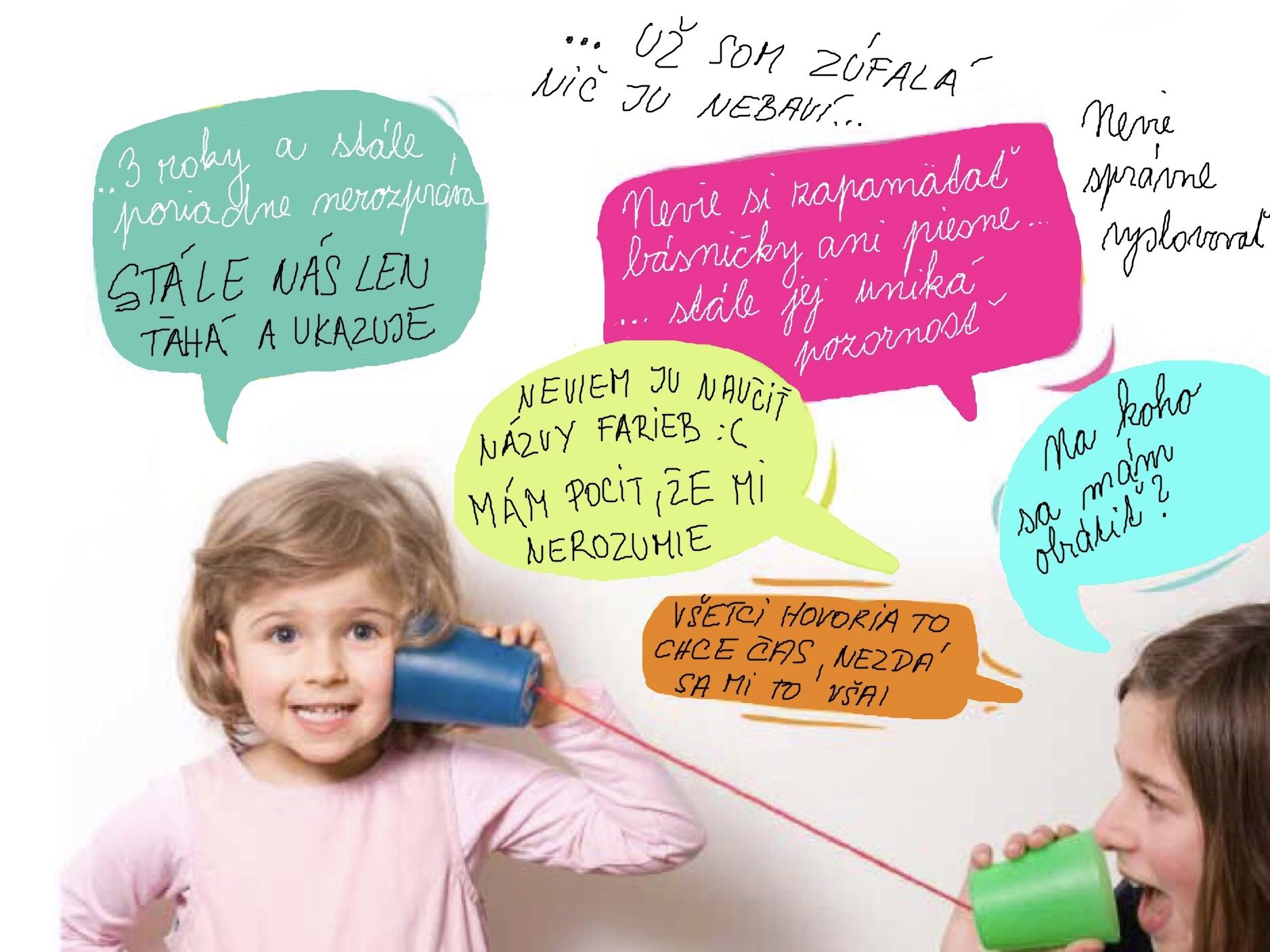 88c794760 dieťa nedžavoce, dieťa nekomunikuje ani vlastnou rečou ani gestami, reč  dieťaťa je oveľa chudobnejšia ako u rovesníkov.